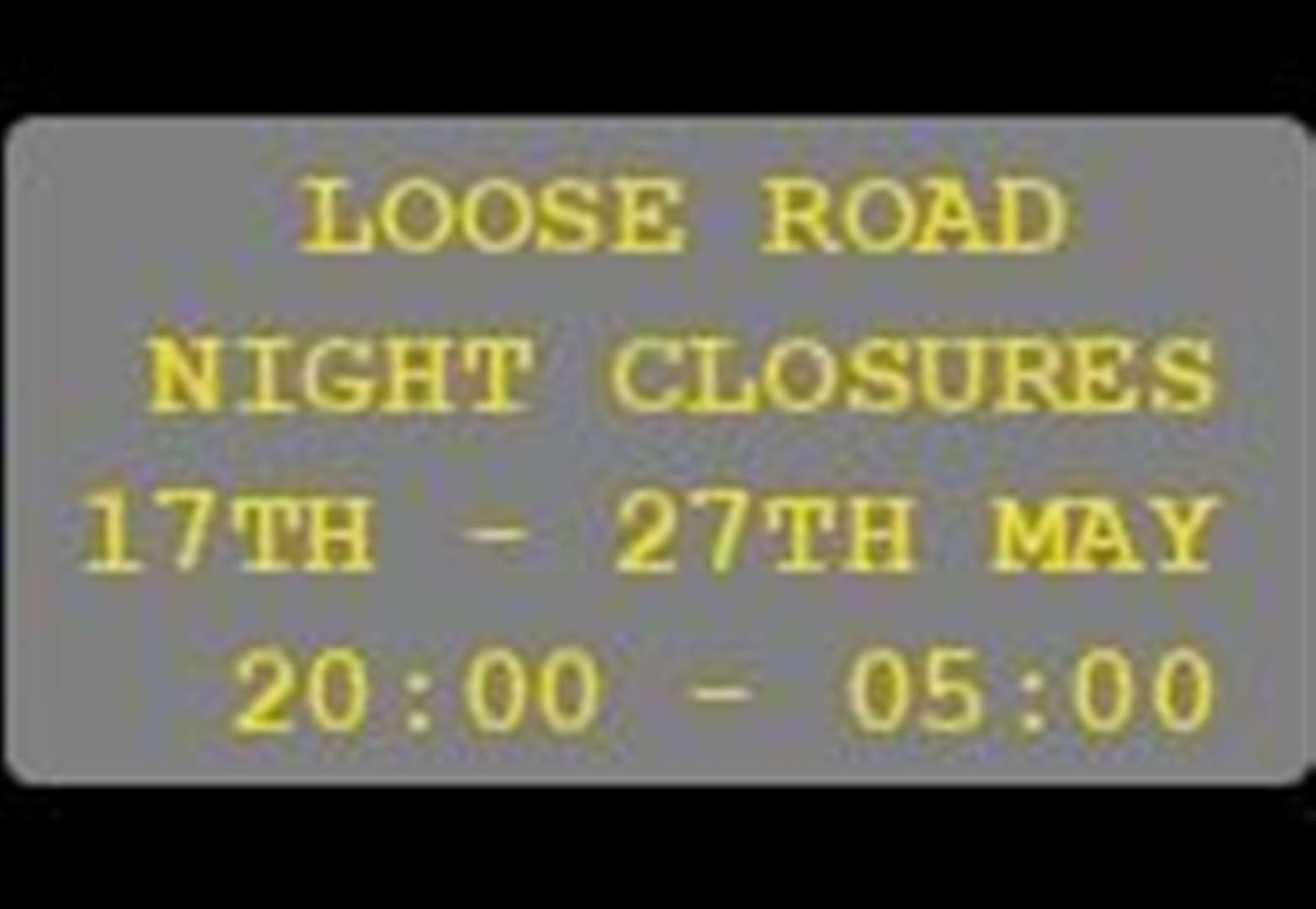 Loose Road shut overnight