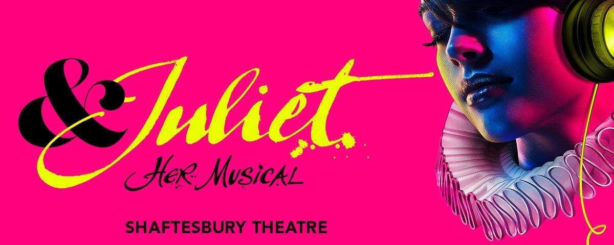& Juliet is the irreverent and fun-loving new West End musical that asks: what if Juliet's famous ending was really just her beginning?