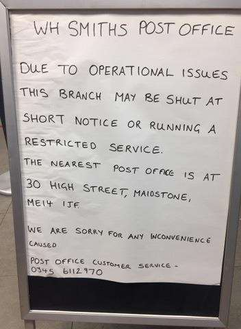 The notice board displayed in Maidstone Post Office last Tuesday