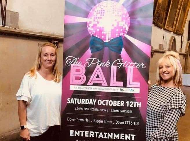 Jo Allen and Kerry Banks will hold their first Pink Glitter Ball at Dover Town Hall