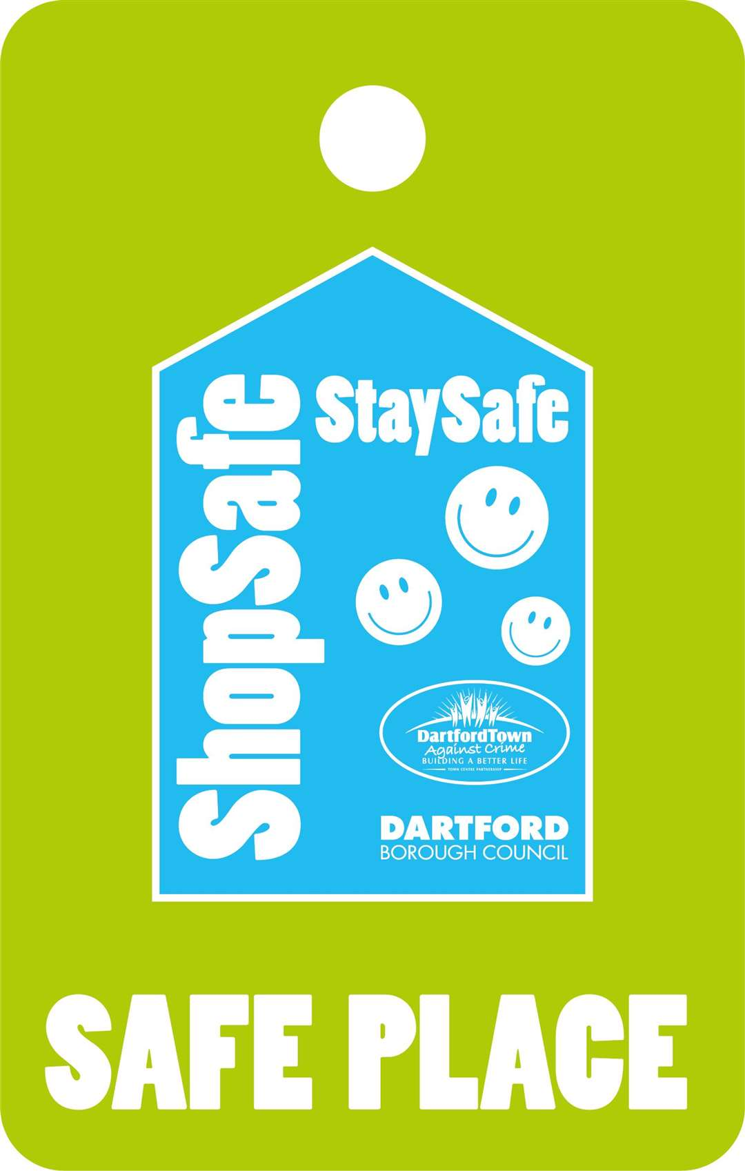 A safe place sticker for Dartford Council scheme .