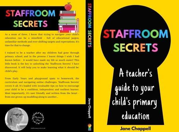 Jane Chappell from Paddock Wood wrote the book Staffroom Secrets, A teacher Guide to your child's education. Picture: Jane Chappell