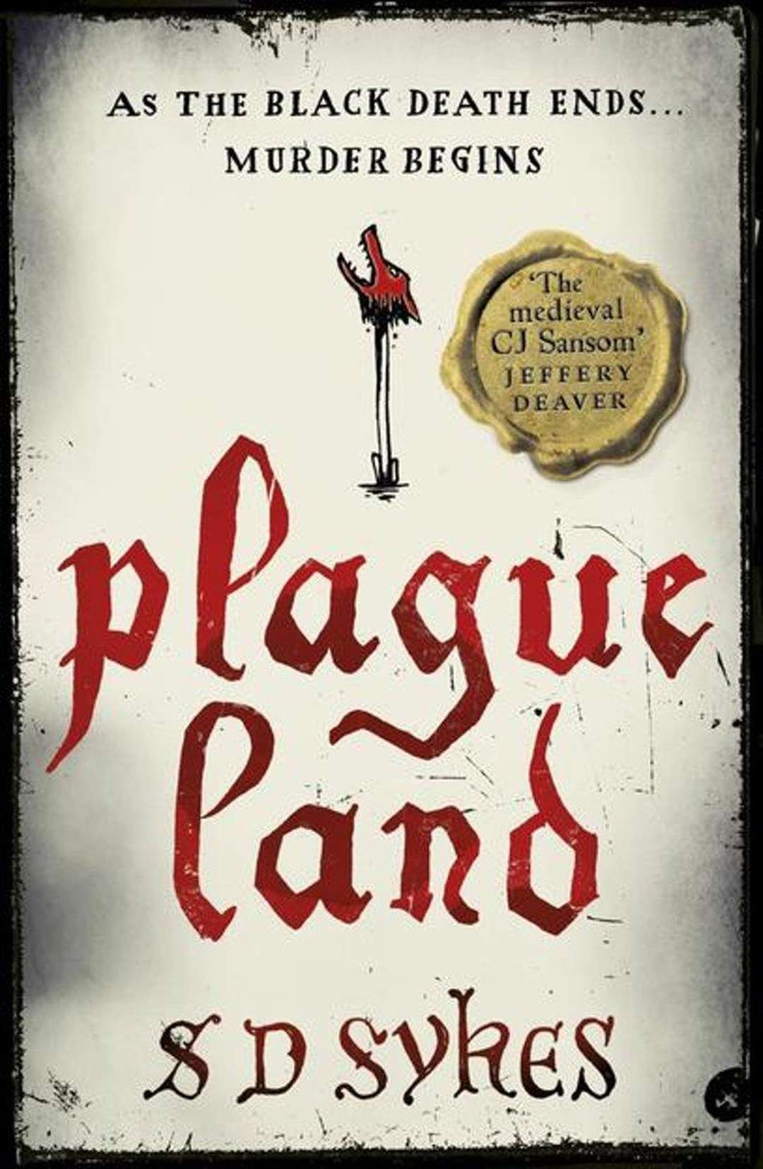 Plague Land by SD Sykes